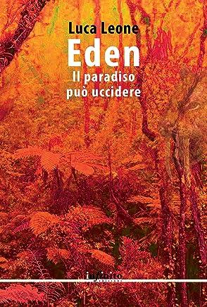 Eden: Il paradiso può uccidere (Narrativa)