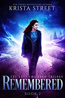 Remembered: The Lost Children Trilogy Book 2 (The Lost Children Series)
