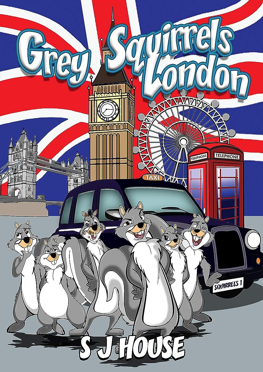火星怖がらせる鷲Grey Squirrels London (English Edition)