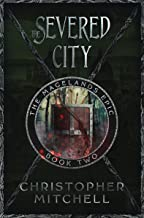 The Magelands Epic: The Severed City (Book 2)