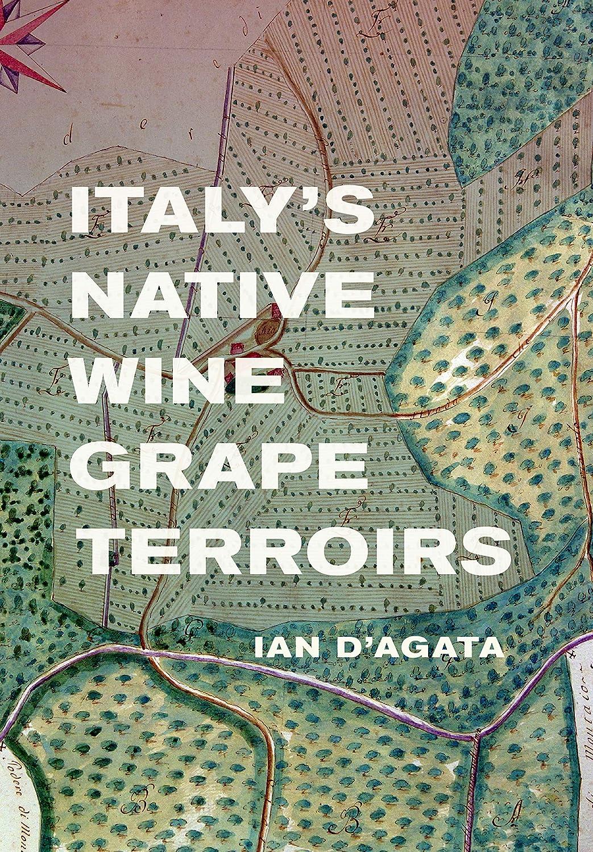 Italy's Native Wine Grape Terroirs (English Edition)