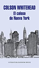 El coloso de Nueva York (Spanish Edition)