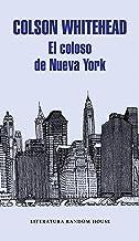 El coloso de Nueva York (Spanish Edition)