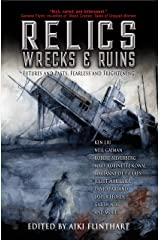 Relics, Wrecks and Ruins Kindle Edition