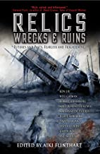 Relics, Wrecks and Ruins