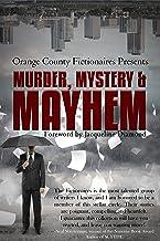 Murder, Mystery & Mayhem: An Anthology
