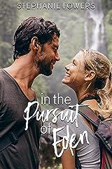 In the Pursuit of Eden: A Treasure Hunt Suspense (Adventurous Romantics) Kindle Edition