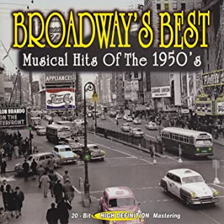 Broadway's Best Musical Hits of the 1950's