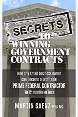 Secrets To Winning Government Contracts Kindle Edition