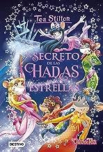 El secreto de las Hadas de las Estrellas (Spanish Edition)