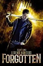 Forgotten (Legend Hunters Book 2) (English Edition)