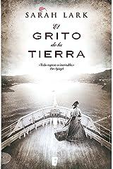 El grito de la tierra (Trilogía de la Nube Blanca 3) (Trilogía a Sarah Lark- 0003 (NB GRANDES NOVELAS)) Versión Kindle