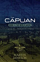 The Capuan (The World Above Book 1)