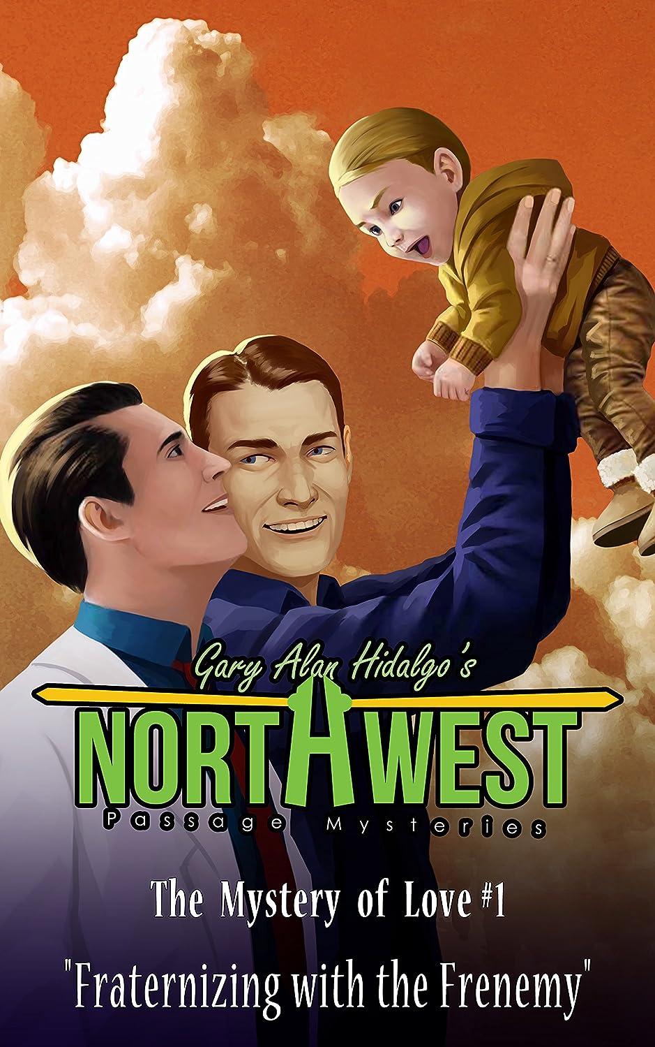 決定バルブスポーツをするFraternizing with the Frenemy: The Mystery of Love (Northwest Passage Mysteries Book 1) (English Edition)