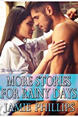 More Stories For Rainy Days: Volume Two Kindle Edition