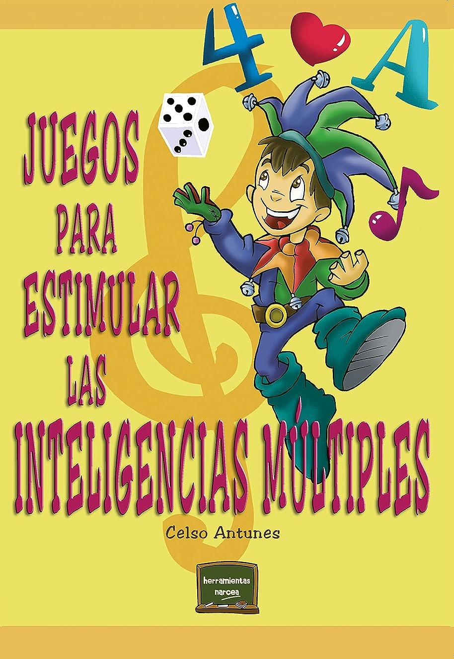 放映どれでも注入Juegos para estimular las inteligencias múltiples (Herramientas no 5) (Spanish Edition)