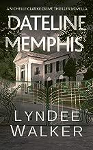 Dateline Memphis: A Nichelle Clarke Novella