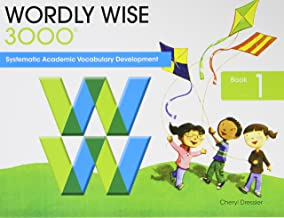 Wordly Wise 3000: Book 1 Systematic, Sequential Vocabulary Development