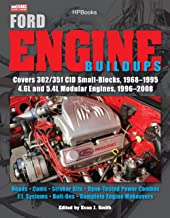 Ford Engine Buildups HP1531: Covers 302/351 CID Small-Blocks, 1968-1995 4.6L and 5.4L Modular Engines, 1996-2 008; Heads, Cams, Stroker Kits, Dyno-Tested ... F.I. Systems, Bolt-On (English Edition)