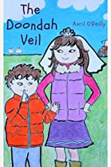 The Doondah Veil: A First Holy Communion tale from rural Ireland - a story for children making their First Communion Kindle Edition