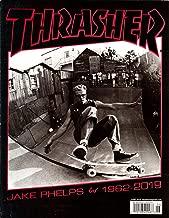 Thrasher Magazine June 2019   Jake Phelps 1962-2019