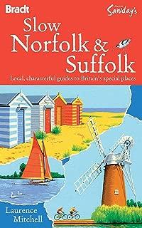 Slow Norfolk & Suffolk (Bradt Slow Travel)