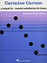 Carmine Caruso - A Sequel to Musical Calisthenics for Brass