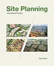 Site Planning: International Practice (The MIT Press Book 1)