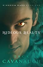 Hideous Beauty (Kingdom Wars Book 1)