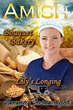 Lily's Longing (Amish Bouquet Bakery Book 1)