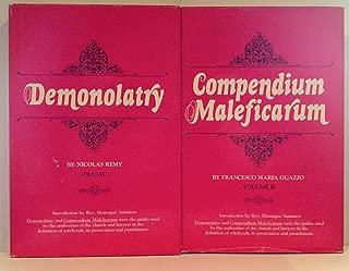 Demonolatry and Compendium Maleficarum [Two-Volume Set] (English and Latin Edition)
