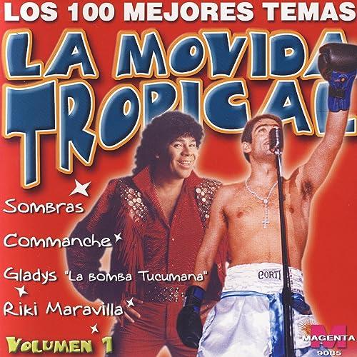 La Movida Tropical: Los 100 Mejores Temas Vol. 1 by Various artists on Amazon Music - Amazon.com
