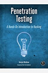 Penetration Testing: A Hands-On Introduction to Hacking Kindle Edition