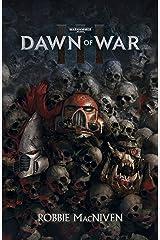 Dawn of War III (Warhammer 40,000) Kindle Edition