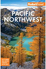 Fodor's Pacific Northwest: Portland, Seattle, Vancouver, & the Best of Oregon and Washington (Full-color Travel Guide) Kindle Edition