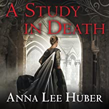 A Study in Death: Lady Darby Mystery Series #4