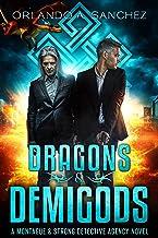 Dragons & Demigods: A Montague & Strong Detective Novel (Montague & Strong Case Files Book 6)