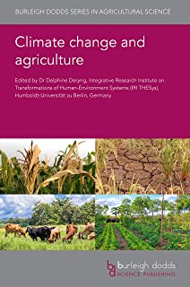 Climate change and agriculture (Burleigh Dodds Series in Agricultural Science Book 78) (English Edition)