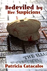 Bedeviled by Her Suspicions (Zane Brothers Detective Series Book 2) Kindle Edition