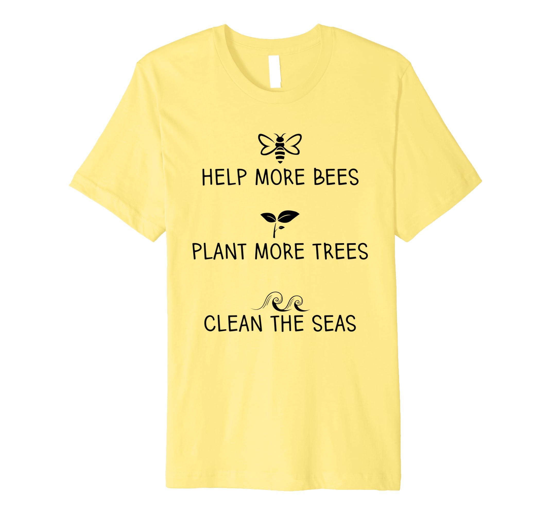052b20b2ecd86 Help More Bees Plant More Tree Clean The Seas T-Shirt Yellow: Amazon ...