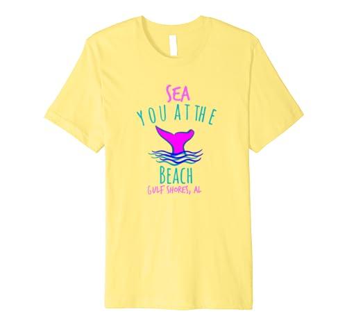 SEA You At the Beach Tee Shirt GULF SHORES AL
