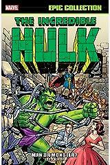 Incredible Hulk Epic Collection: Man Or Monster? (Incredible Hulk (1962-1999)) Kindle Edition