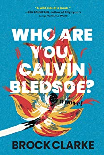 Who Are You, Calvin Bledsoe?: A Novel (English Edition)