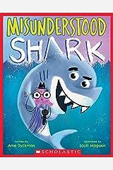 Misunderstood Shark Kindle Edition