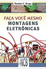 Faça você mesmo: Montagens eletrônicas (Portuguese Edition) Kindle Edition