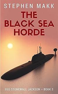 The Black Sea Horde (USS Stonewall Jackson Book 3)