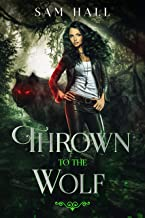 Thrown To The Wolf (Pack Heat Book 3)