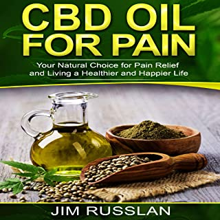CBD Oil for Pain: Your Natural Choice for Pain Relief and Living a Healthier and Happier Life