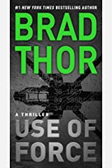Use of Force: A Thriller (The Scot Harvath Series Book 16) Kindle Edition
