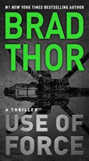 Use of Force: A Thriller (The Scot Harvath Series Book 16)